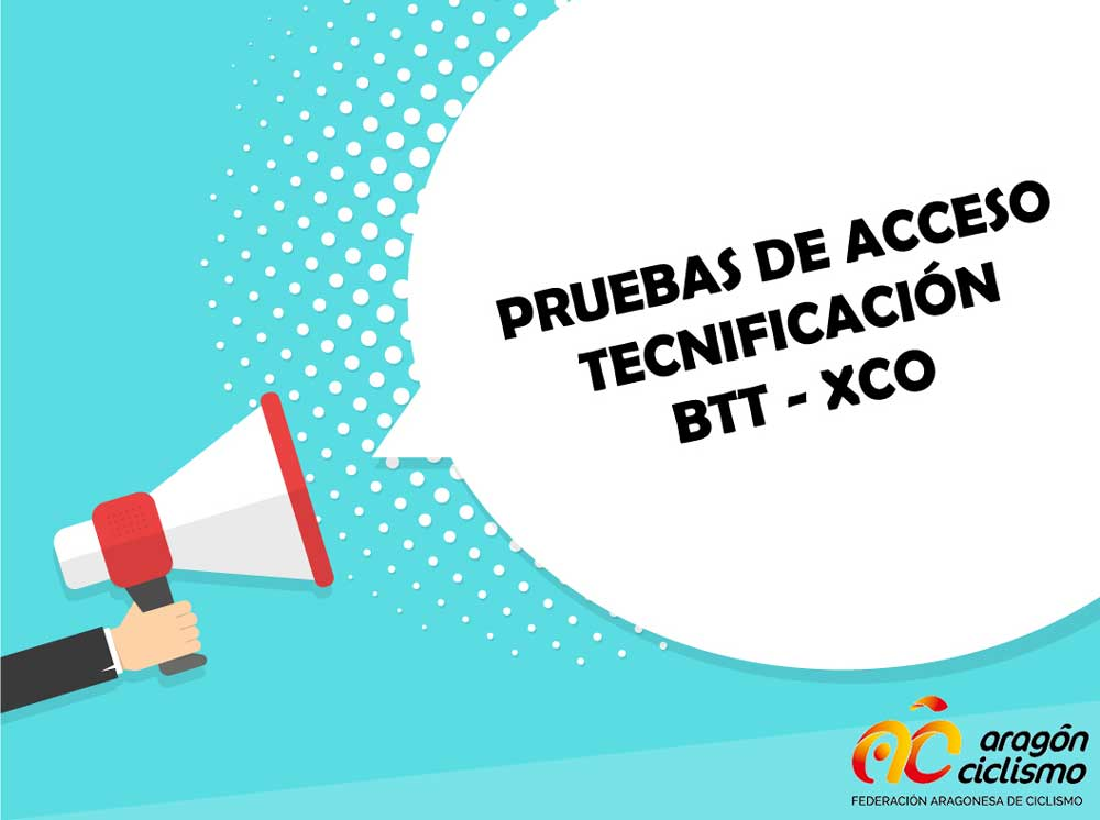Pruebas de acceso Tecnificación BTT - XCO